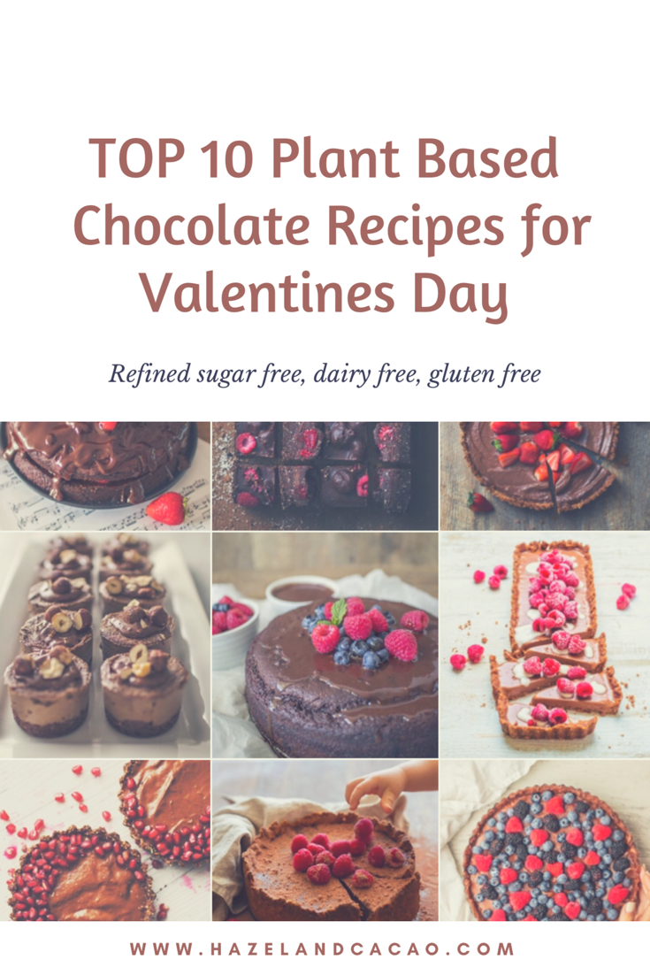 Top 10 Plant Based Chocolate Recipes For Valentines Day Hazel Cacao